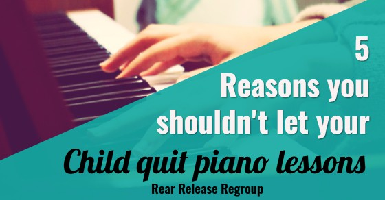 5 reasons why you shouldn't let your child quit piano lessons. A piano teacher mom's tips for sticking with keyboard learning in the beginning stages.