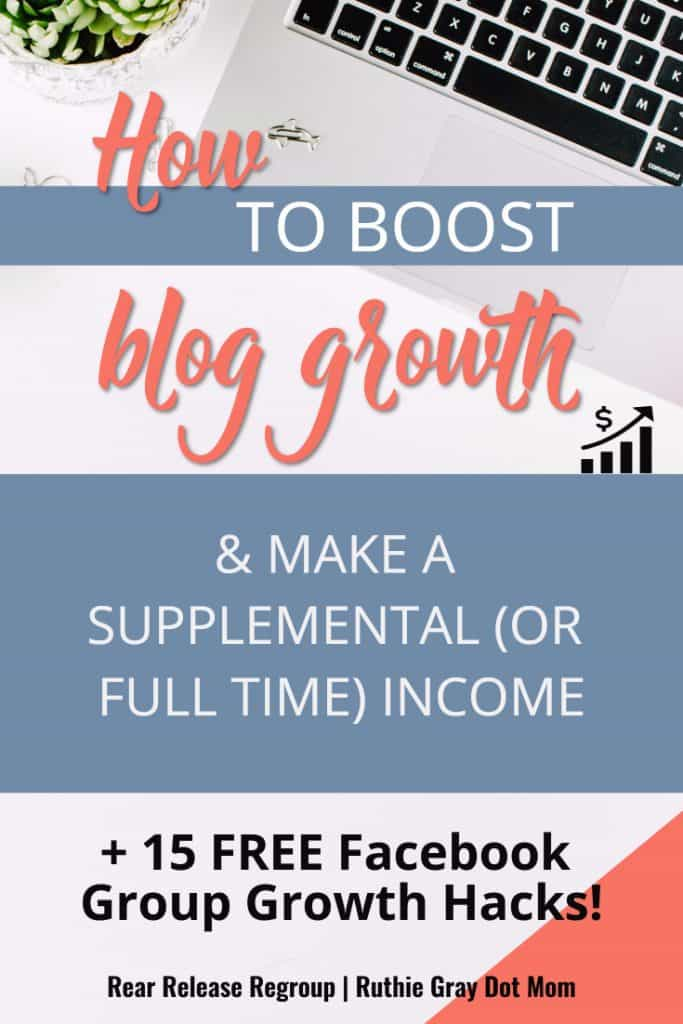 How to boost blog growth and make a supplemental (or full-time) family income + BONUS Top 10 Successful Hacks for Facebook group growth.These are the tools that worked for me - get started now! #bloggingtips #bloggersuccess #bloghacks #blogging