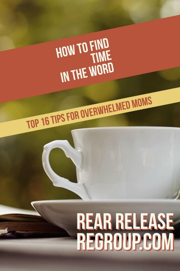 How to find time in the Word; 16 best tips for overwhelmed moms. Bible study doesn't have to be hard, long, or boring. Any mom can fit time in the Word in her schedule with these simple tips!