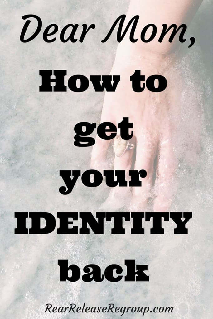Dear mom series: How to get your identity back after motherhood. 7 practical tips for reestablishing your personal identity and regaining self-confidence.
