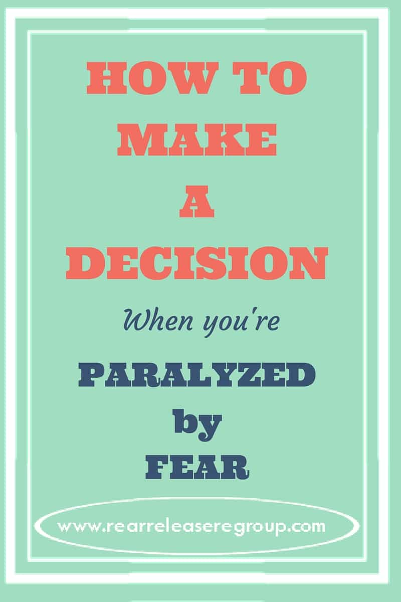 How to make a decision when you're paralyzed by fear. Stop analyzing about making a wrong decision and start moving with these truths from God's Word.