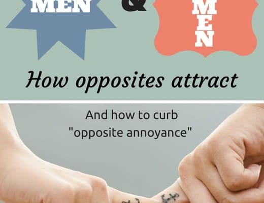 """The difference between men and women; how opposites attract and how to curb """"opposite annoyance"""""""