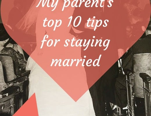 My parent's top 10 tips for staying married 50+ years. 10 ideas to grow your marriage amidst struggles and advice on how to make it last a lifetime.