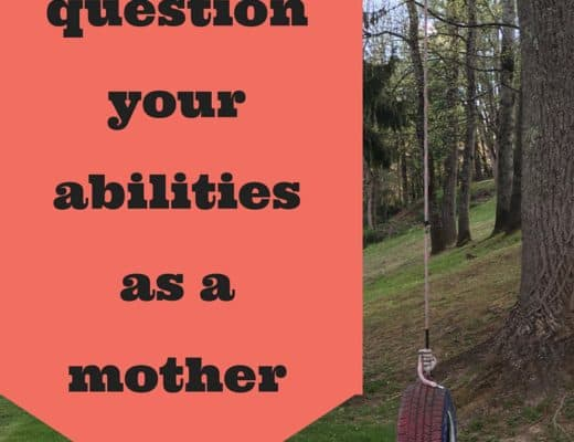 What to do when you question your abilities as a mother. When you're afraid you can't parent effectively or raise your child well, use this secret.