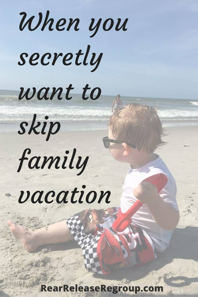 When you secretly want to skip family vacation because it's too much work. Why it's important to establish family traditions early and bond with your kids.