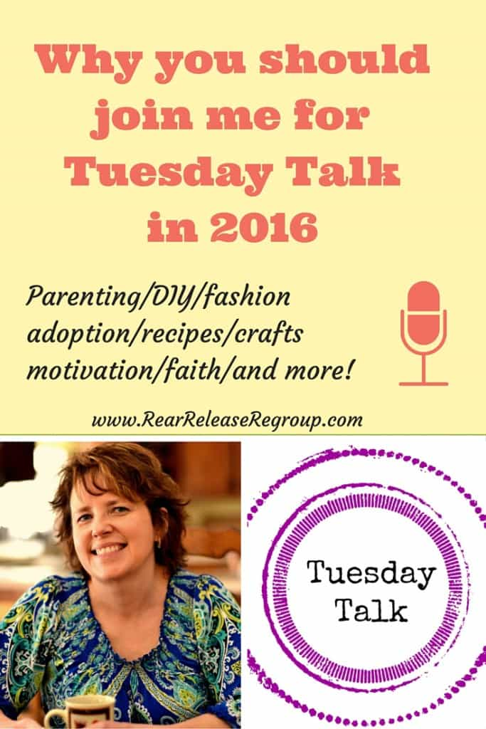 Why you should join the cast of Tuesday Talk and me and hone your parenting/DIY/faith/crafting/fashion skills!