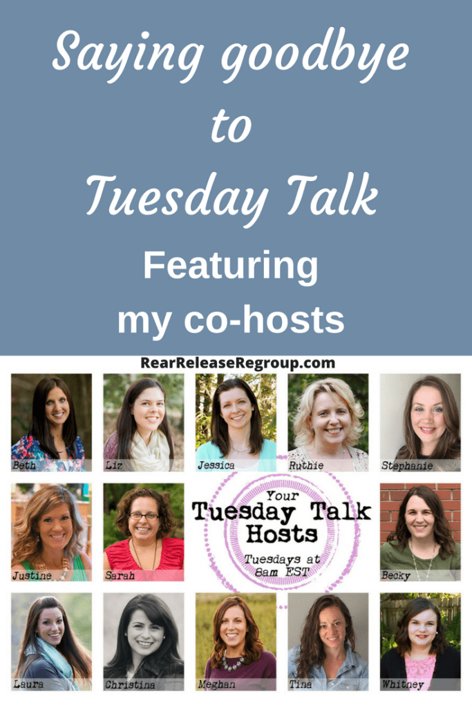 Saying goodbye to Tuesday Talk; featuring my co-hosts. Transitioning off of the Tuesday Talk Team in order to regroup, and feature my blogger buddies.