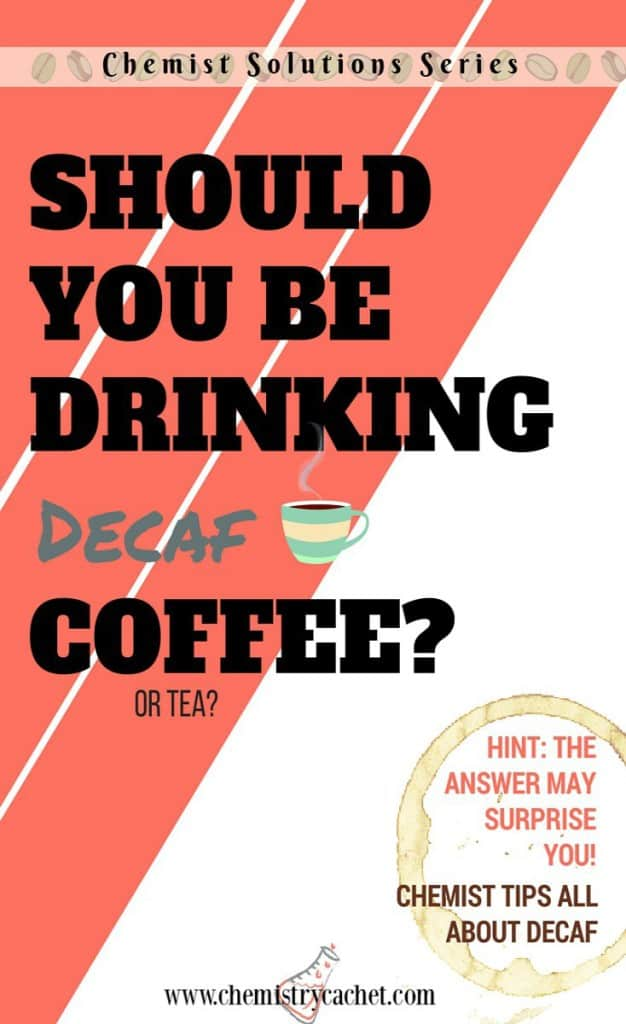 Should-you-be-drinking-decaf-Is-decaf-better-for-you-Chemist-tips-explaining-what-exactly-makes-coffee-or-tea-decaf.-Also-why-it-may-NOT-be-good-for-you-on-chemistrycachet.com_